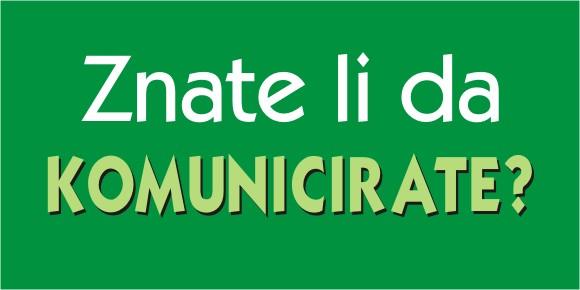 Nedostatak komunikacije kao uzrok problema – znate li da komunicirate